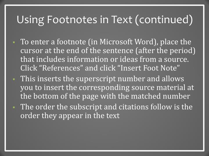 Using Footnotes in Text (continued)