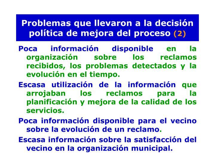 Problemas que llevaron a la decisión política de mejora del proceso