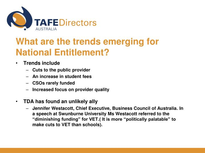 What are the trends emerging for National Entitlement?