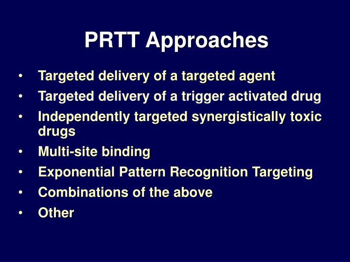 PRTT Approaches