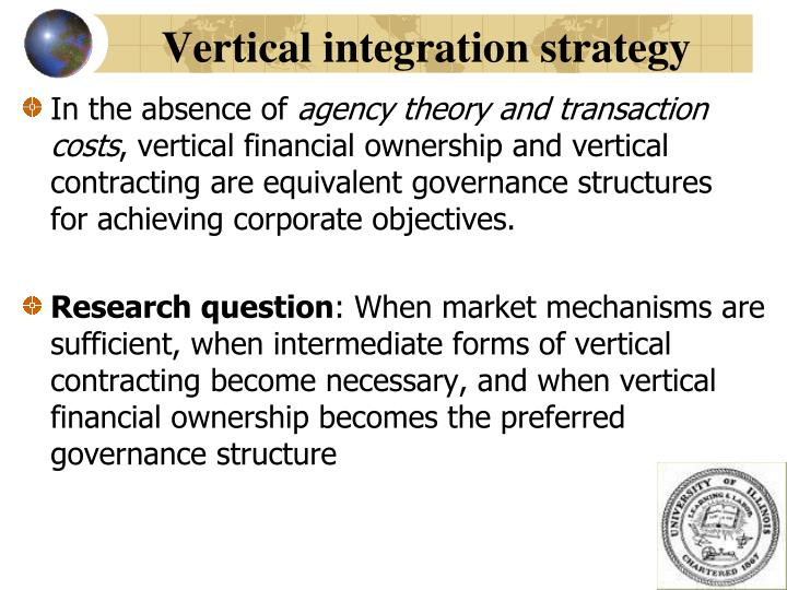 Vertical integration strategy