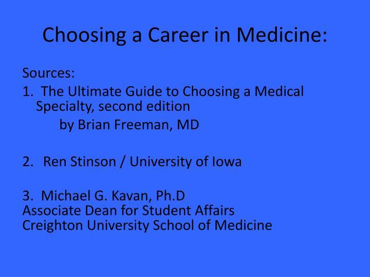 Choosing a Career in Medicine:
