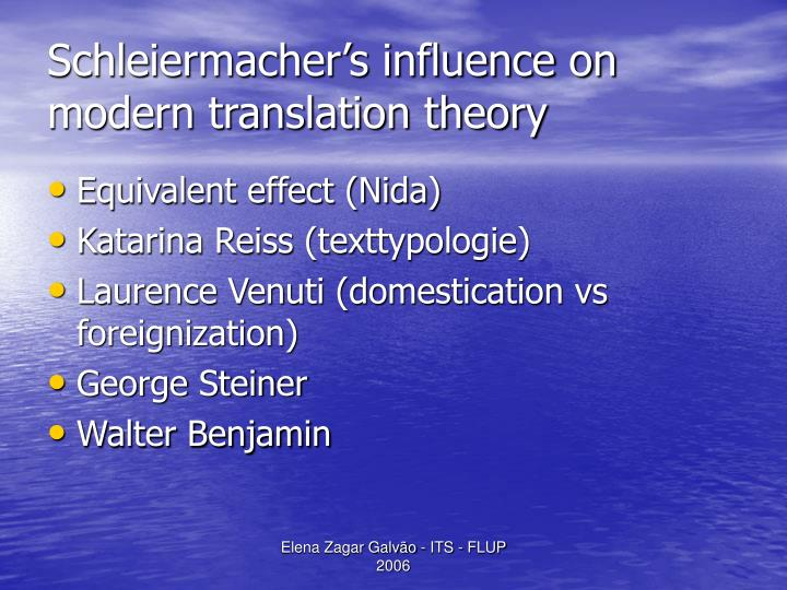 Schleiermacher's influence on modern translation theory