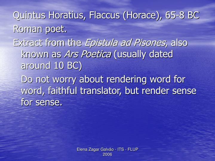 Quintus Horatius, Flaccus (Horace), 65-8 BC