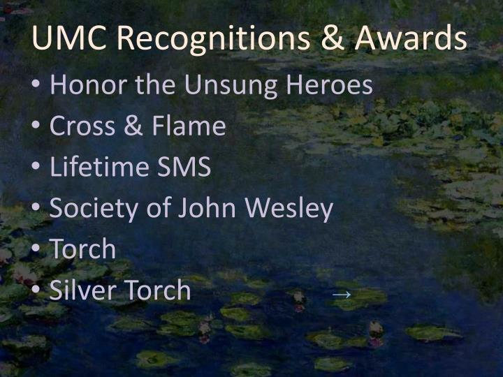 UMC Recognitions & Awards