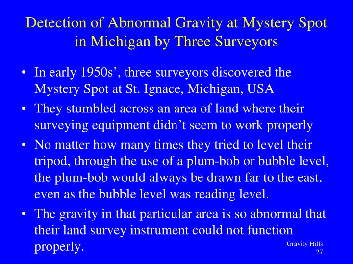 Detection of Abnormal Gravity at Mystery Spot