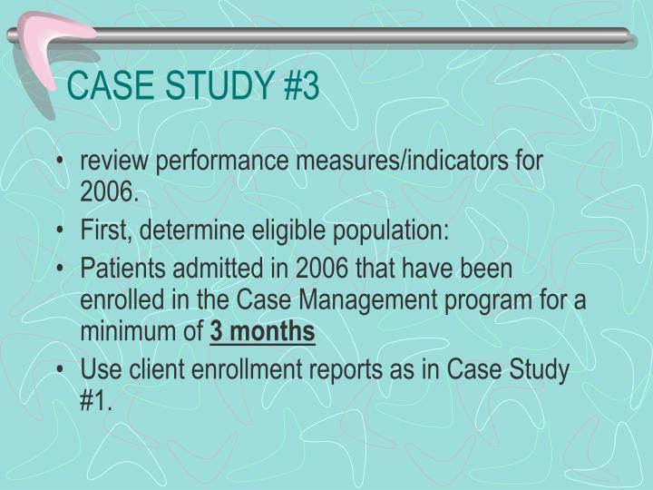 CASE STUDY #3