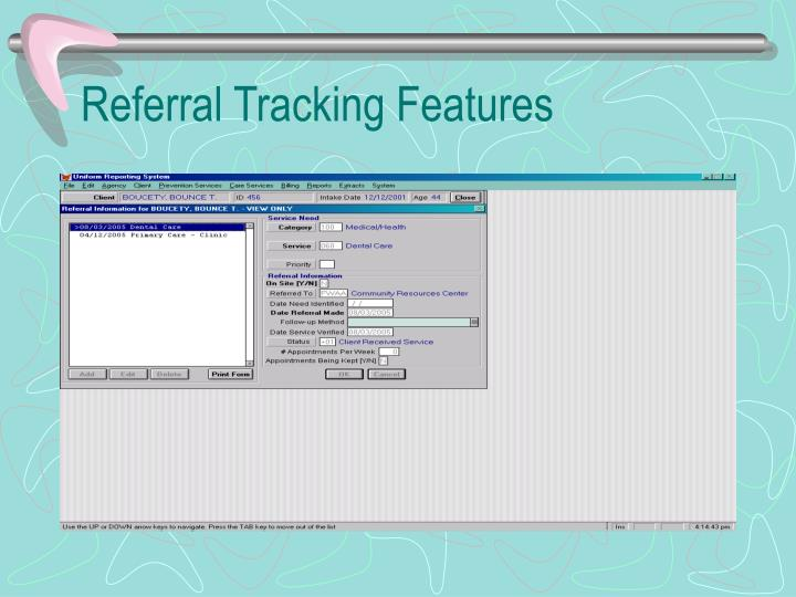 Referral Tracking Features