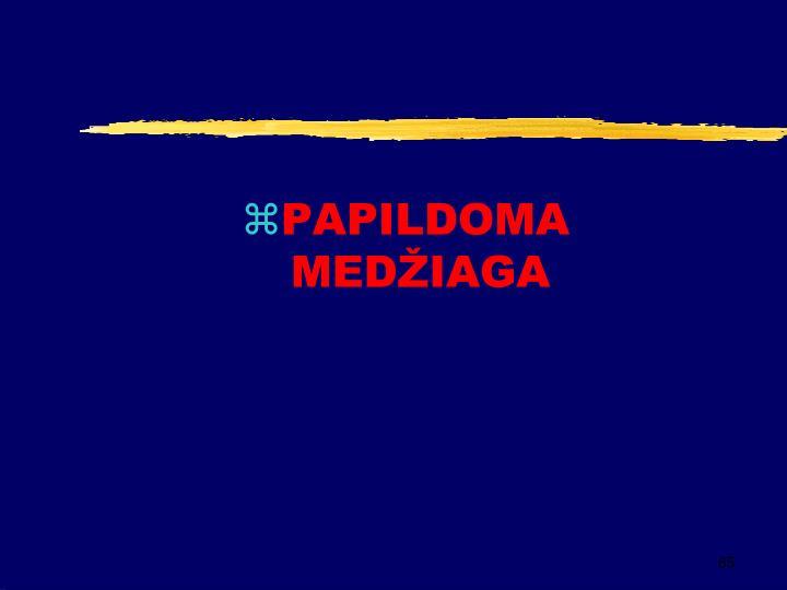 PAPILDOMA MEDŽIAGA