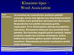 klausimo tipas word association