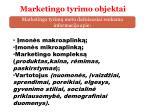 marketingo tyrimo objektai
