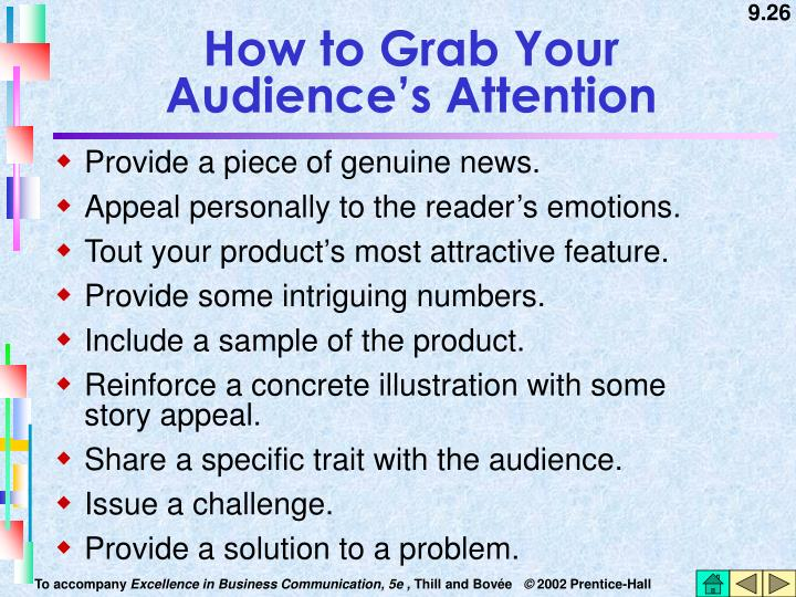How to Grab Your    Audience's Attention