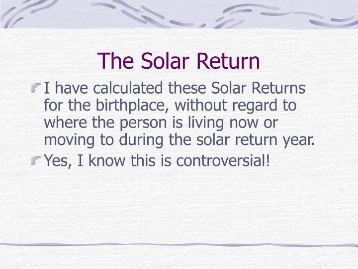 The Solar Return