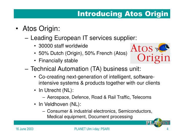 Introducing Atos Origin