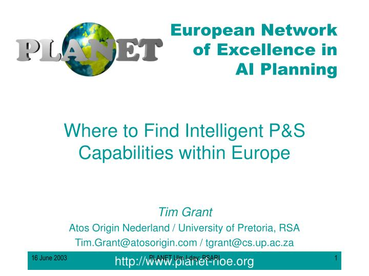 Where to find intelligent p s capabilities within europe
