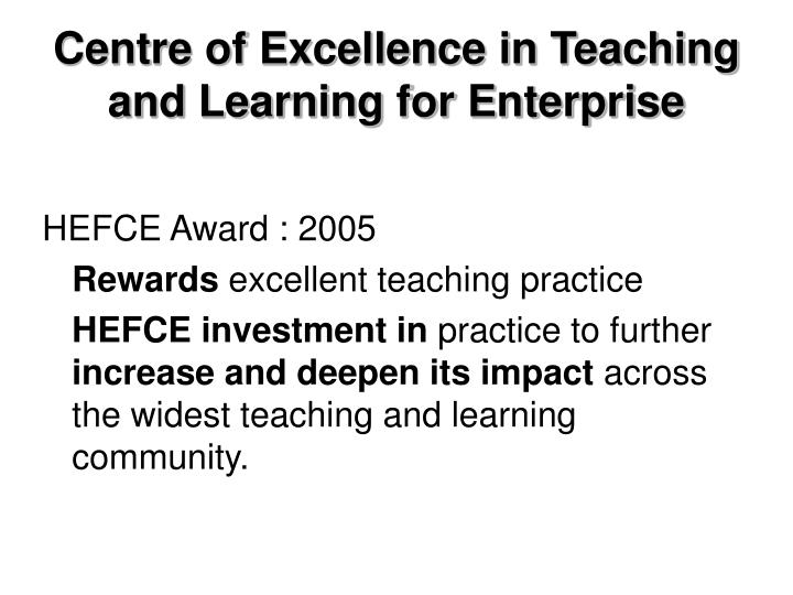 Centre of Excellence in Teaching and Learning for Enterprise