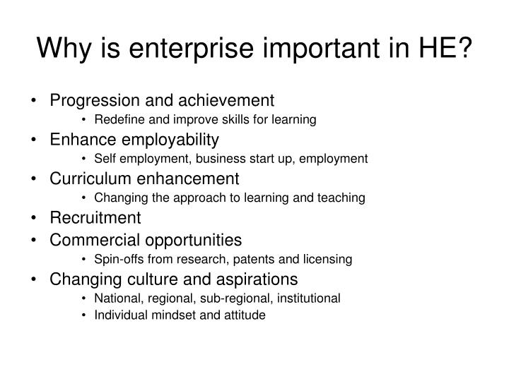 Why is enterprise important in HE?