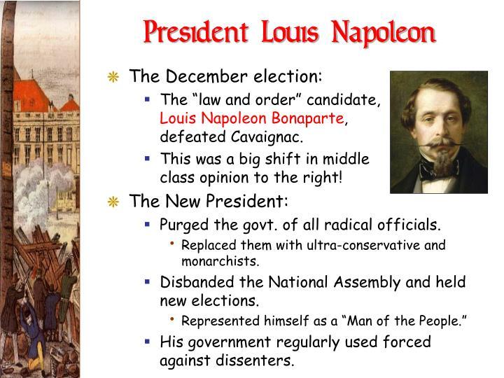 President Louis Napoleon
