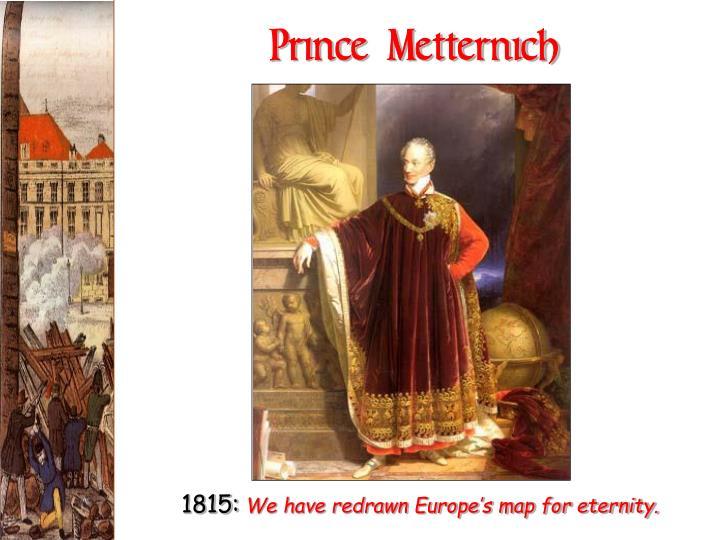 Prince Metternich
