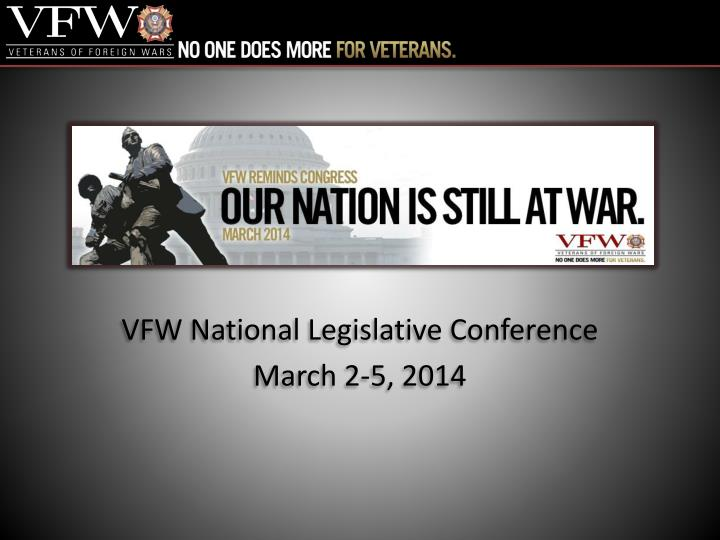 Vfw national legislative conference march 2 5 2014