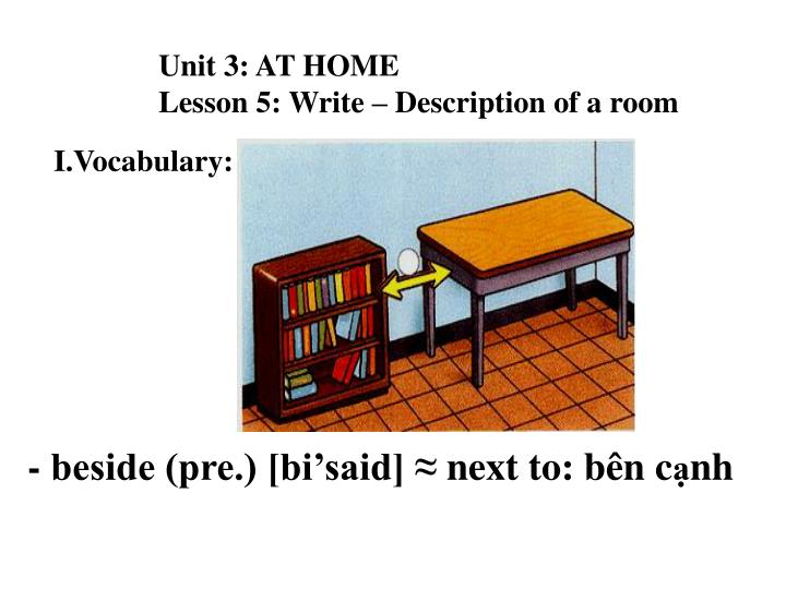 Unit 3: AT HOME