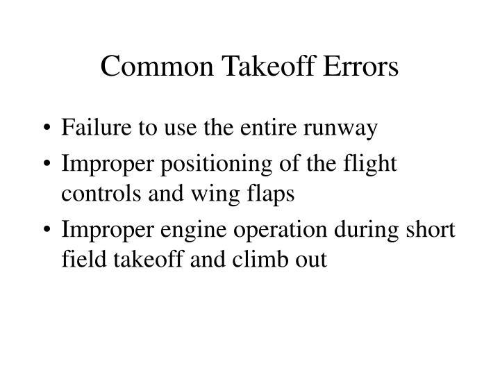 Common Takeoff Errors