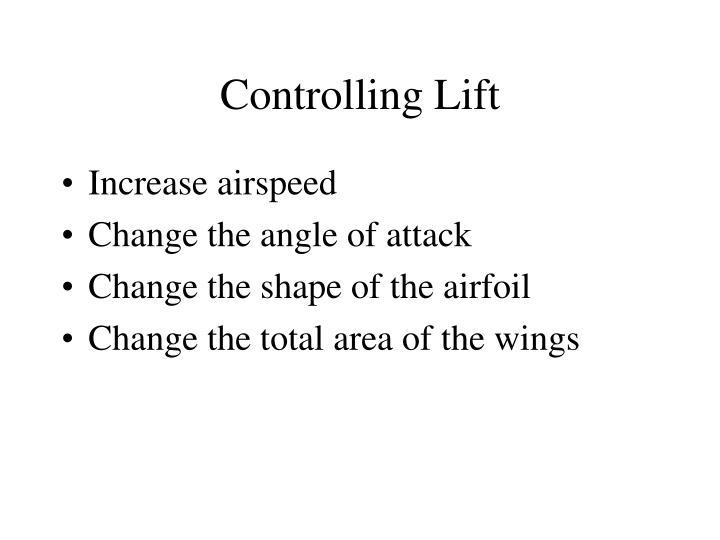 Controlling Lift