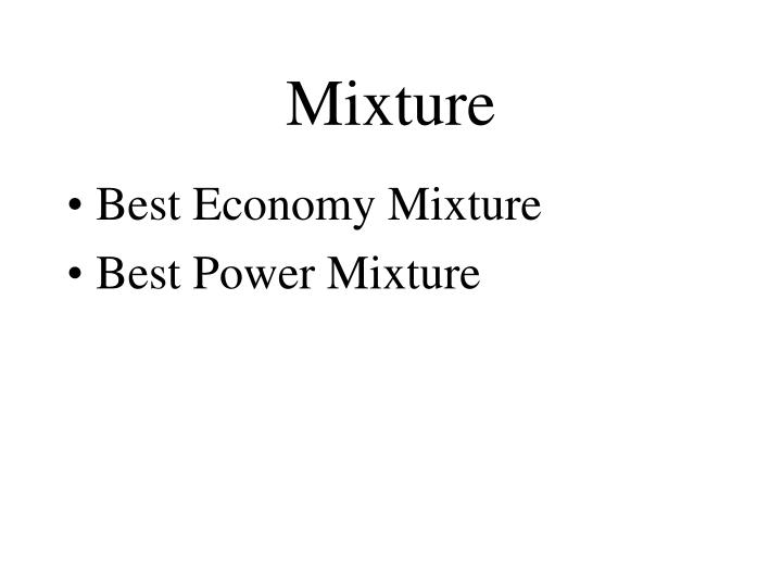 Mixture