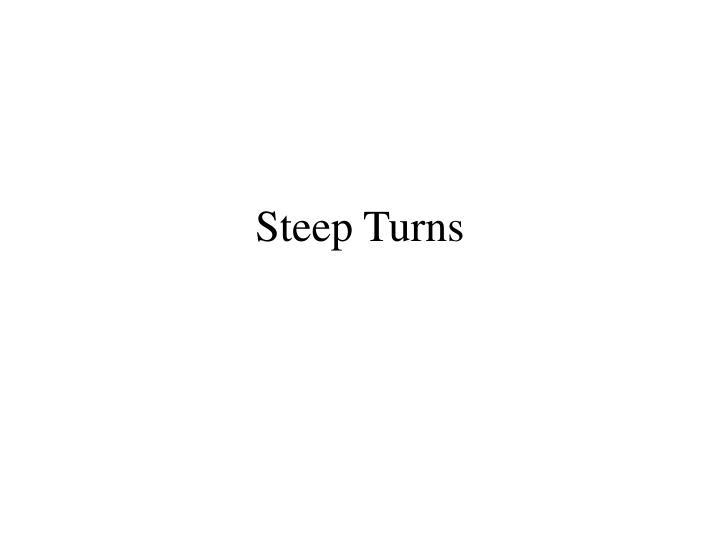 Steep Turns