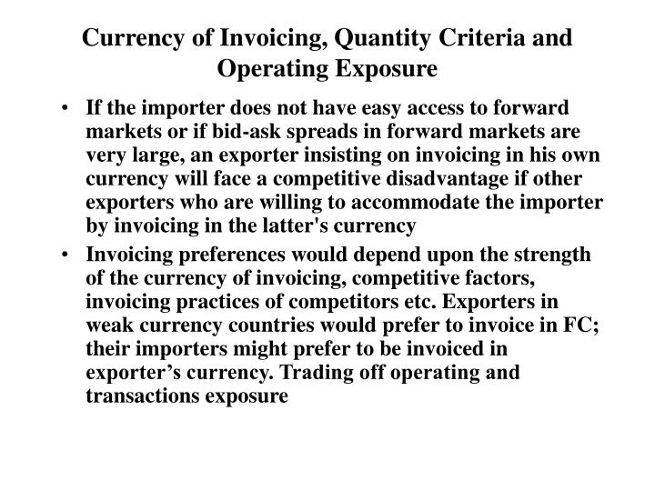 Currency of Invoicing, Quantity Criteria and Operating Exposure