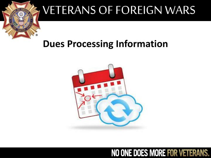 Dues Processing Information