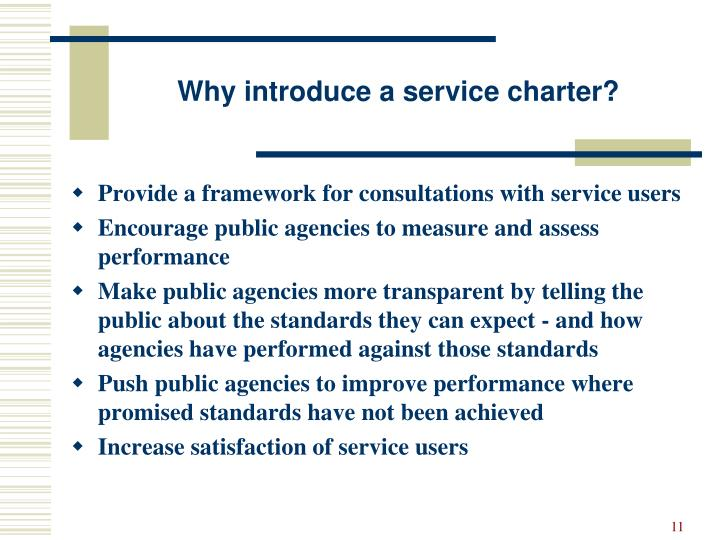 Why introduce a service charter?