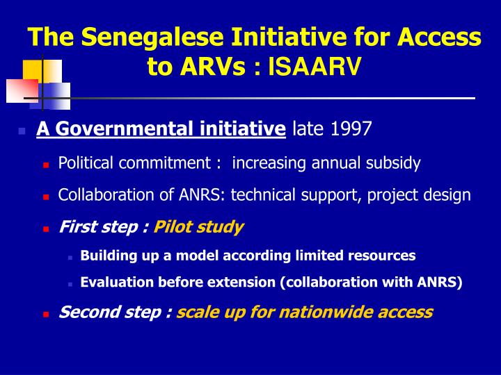 The Senegalese Initiative for Access to ARVs
