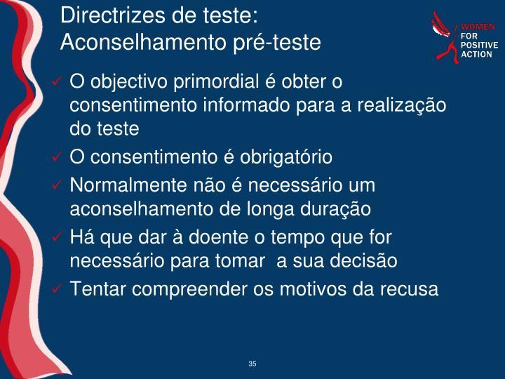 Directrizes de teste: Aconselhamento pré-teste