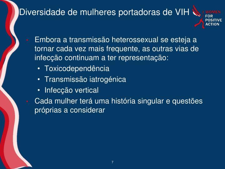 Diversidade de mulheres portadoras de VIH