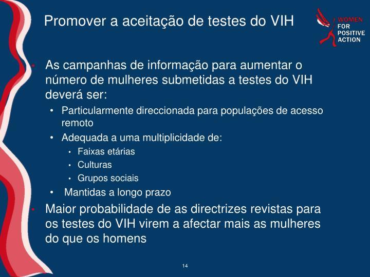 Promover a aceitação de testes do VIH