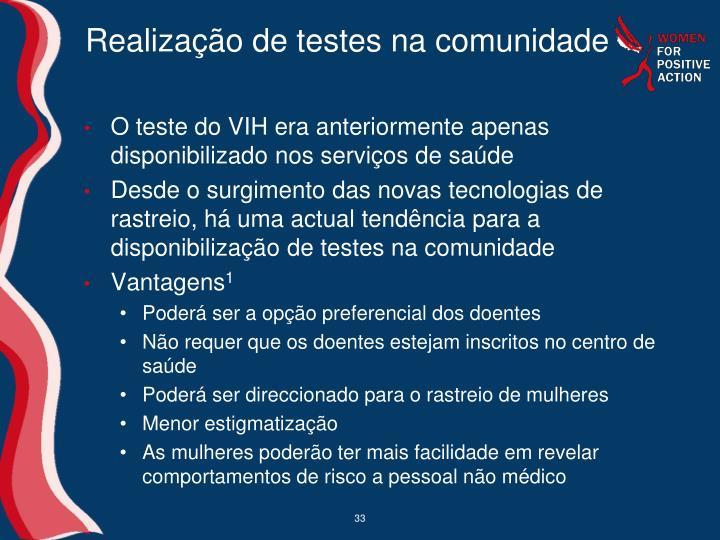 Realização de testes na comunidade
