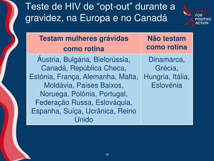 """Teste de HIV de """"opt-out"""" durante a gravidez, na Europa e no Canadá"""