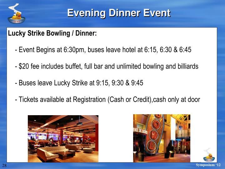 Evening Dinner Event