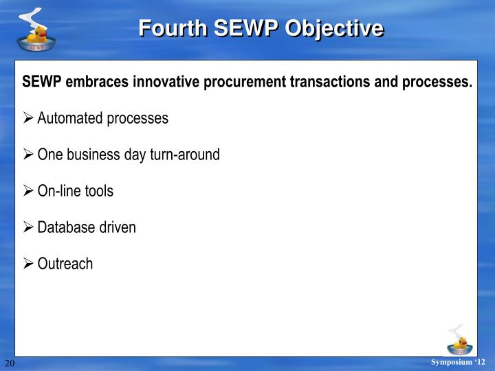Fourth SEWP Objective