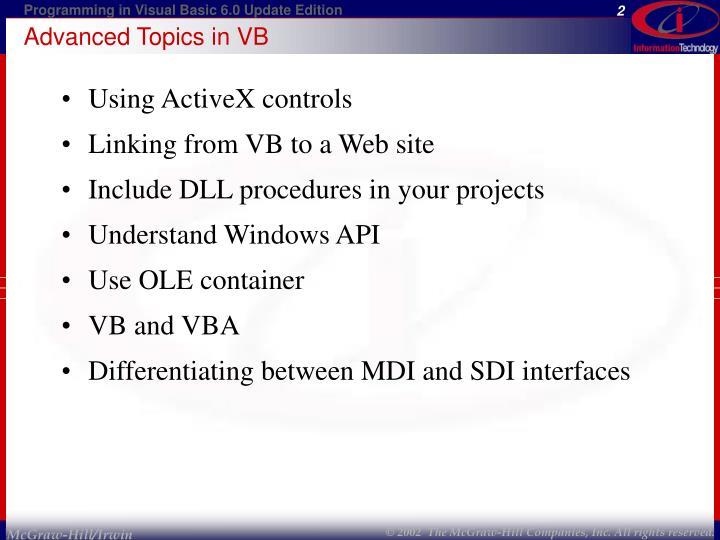 Advanced Topics in VB