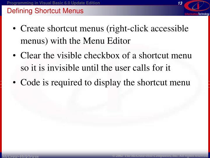 Defining Shortcut Menus