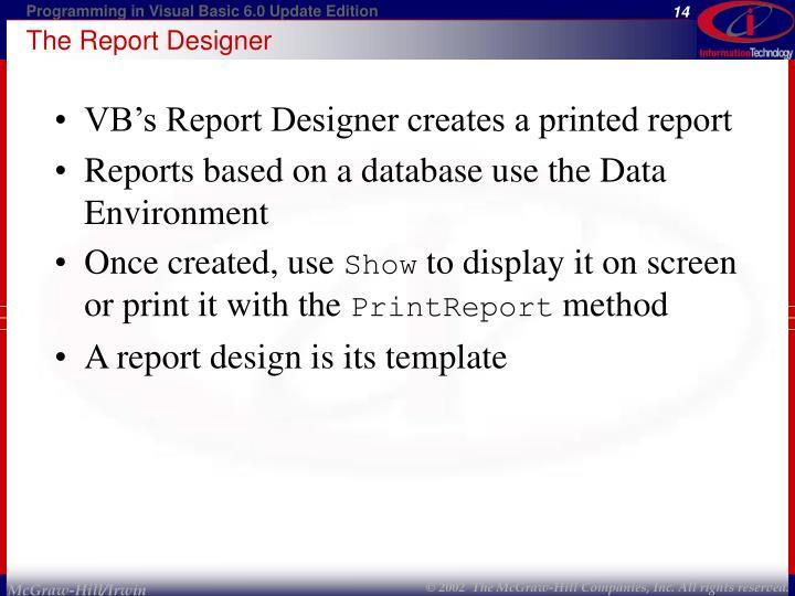 The Report Designer