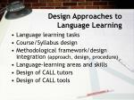 design approaches to language learning