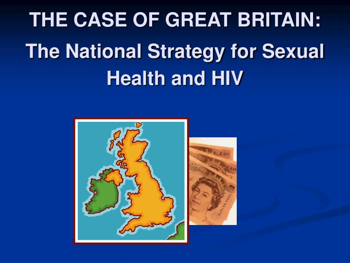 THE CASE OF GREAT BRITAIN: