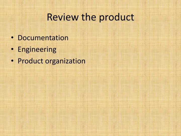 Review the product