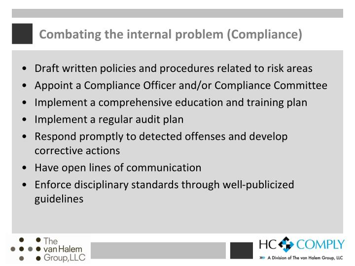 Combating the internal problem (Compliance)