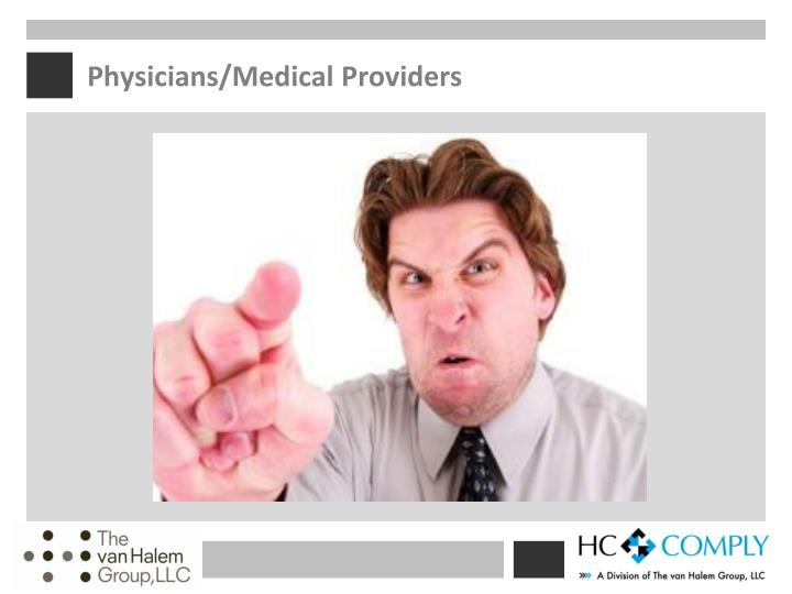 Physicians/Medical Providers