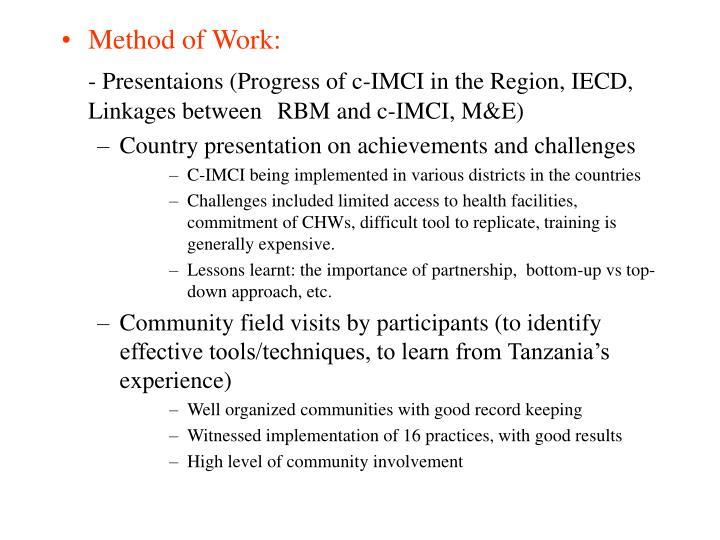 Method of Work: