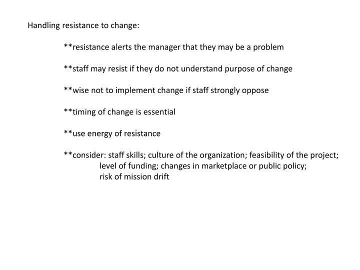 Handling resistance to change:
